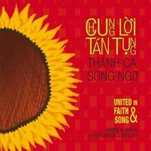 Chung Lời Tán Tụng/United in Faith & Song Thánh Ca Song Ngữ / Hymns by Various