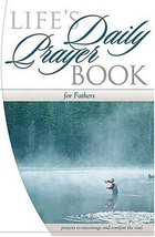 Life's Daily Prayer Book for Fathers: Prayers to Encourage and Comfort t... - $7.00