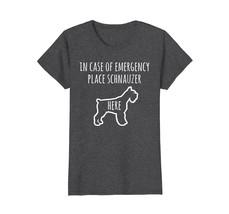 Schnauzer In Case Of Emergency T-Shirt Funny Dog Gift Shirt - $19.99+