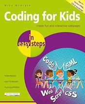 Coding for Kids in easy steps [Paperback] McGrath, Mike - $9.85