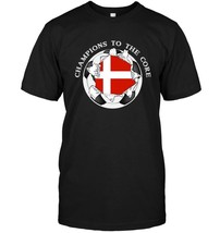 Denmark Soccer T Shirt Champions To The Core Football - $17.99+