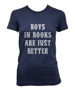 Boys In Books Are Just Better Women T-shirt Tee NAVY - $18.00