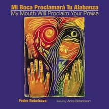 Mi Boca Proclamará Tu Alabanza/My Mouth Will Proclaim Your Praise - CD