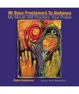 Mi Boca Proclamará Tu Alabanza/My Mouth Will Proclaim Your Praise - CD - $20.98
