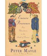Encore Provence-New Adventrues in the South of France [Paperback] MAYLE,... - $4.95