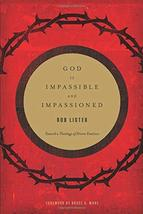 God Is Impassible and Impassioned: Toward a Theology of Divine Emotion [... - $15.72