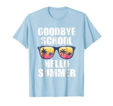 Brother Shirts - Goodbye School Hello Summer T-Shirt Students Teachers G... - $19.95+