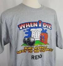 "Golf Novelty T-Shirt Mens Sz XL ""When I Die Bury My Balls Next to the Ol... - $15.99"