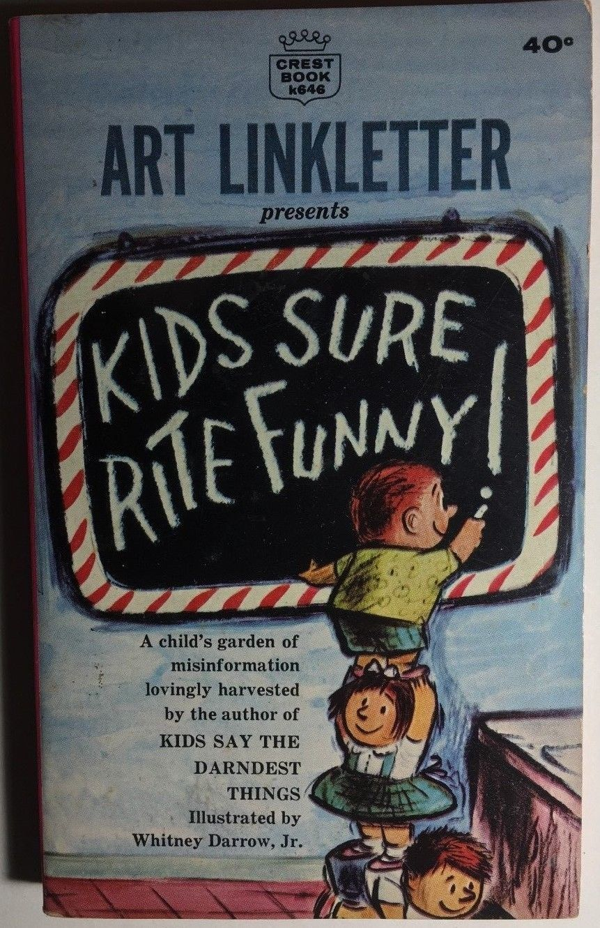 Primary image for KIDS SURE ARE FUNNY! by Art Linkletter (1963) Crest illustrated pb 1st