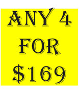 WED-THURS SPECIAL PICK ANY 4 FOR $169 BEST OFFERS DISCOUNT MAGICK  - $169.00
