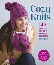 Cozy Knits: 50 Fast & Easy Projects from Top Designers - $21.23