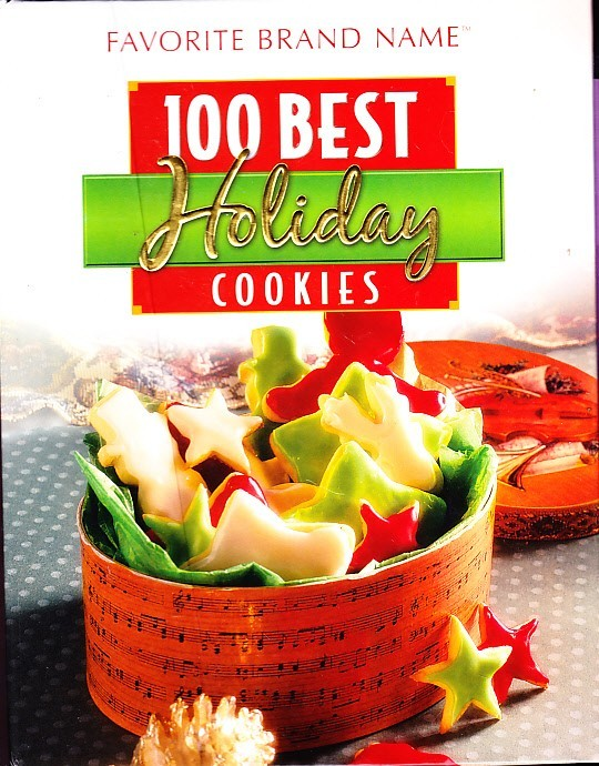 Primary image for Favorite Brand Name, 100 Best Holiday Cookies, Publications International 2007