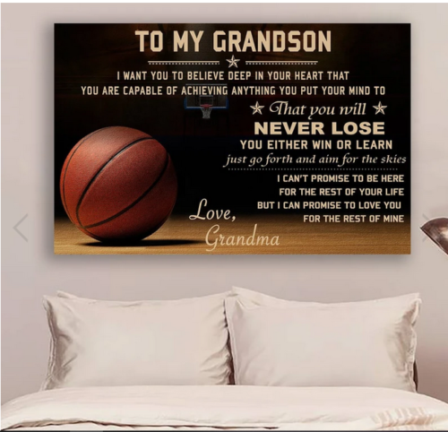 Primary image for Basketball Poster - grandma to grandson - never lose Poster No Frame Gift