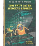 Victor Appleton II: Tom Swift and His Subocean Geotron. Grosset & Dunlap... - $24.14