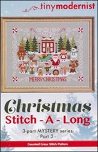 Christmas Stitch-A-Long Part 3 cross stitch chart Tiny Modernist  - $3.00