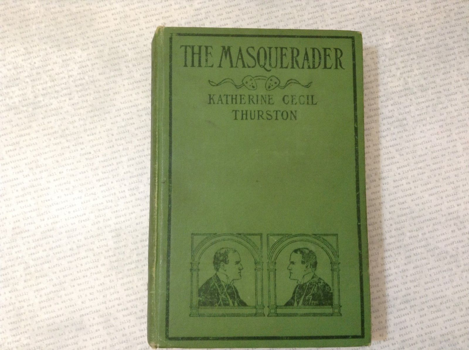 The Masquerader by Katherine Cecil Thurston Antique Hardcover