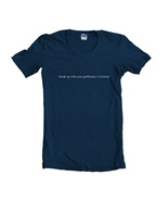 Break Up With Your Girlfriend, I'm Bored Women T-shirt Tee NAVY - $18.00