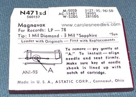 RECORD PLAYER STYLUS NEEDLE for MAGNAVOX Tilting Pianissimo N471-sd 556-DS73 image 2