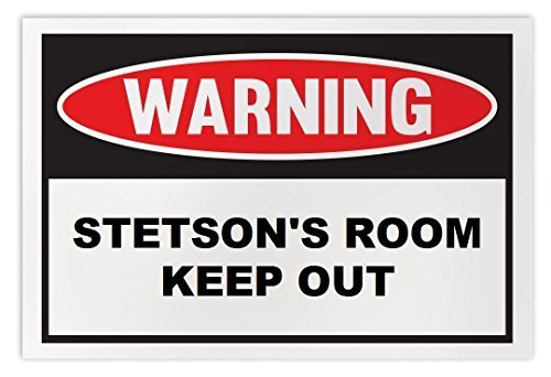 Personalized Novelty Warning Sign: Stetson's Room Keep Out - Boys, Girls, Kids,
