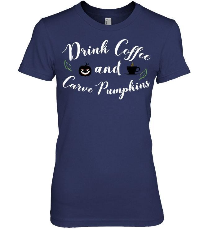 Drink Coffee and Carve Pumpkins Cute Halloween Sweat Shirt
