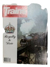 Trains Magazine July 1979, Royalty to Dixie