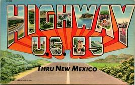 Vtg Linen Postcard Large Letter Highway 85 Thru New Mexico UNP Curt Teich - $12.95