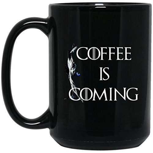 Game Of Thrones Mug | The Night King White Walker Coffee Is Coming | 15 oz Black
