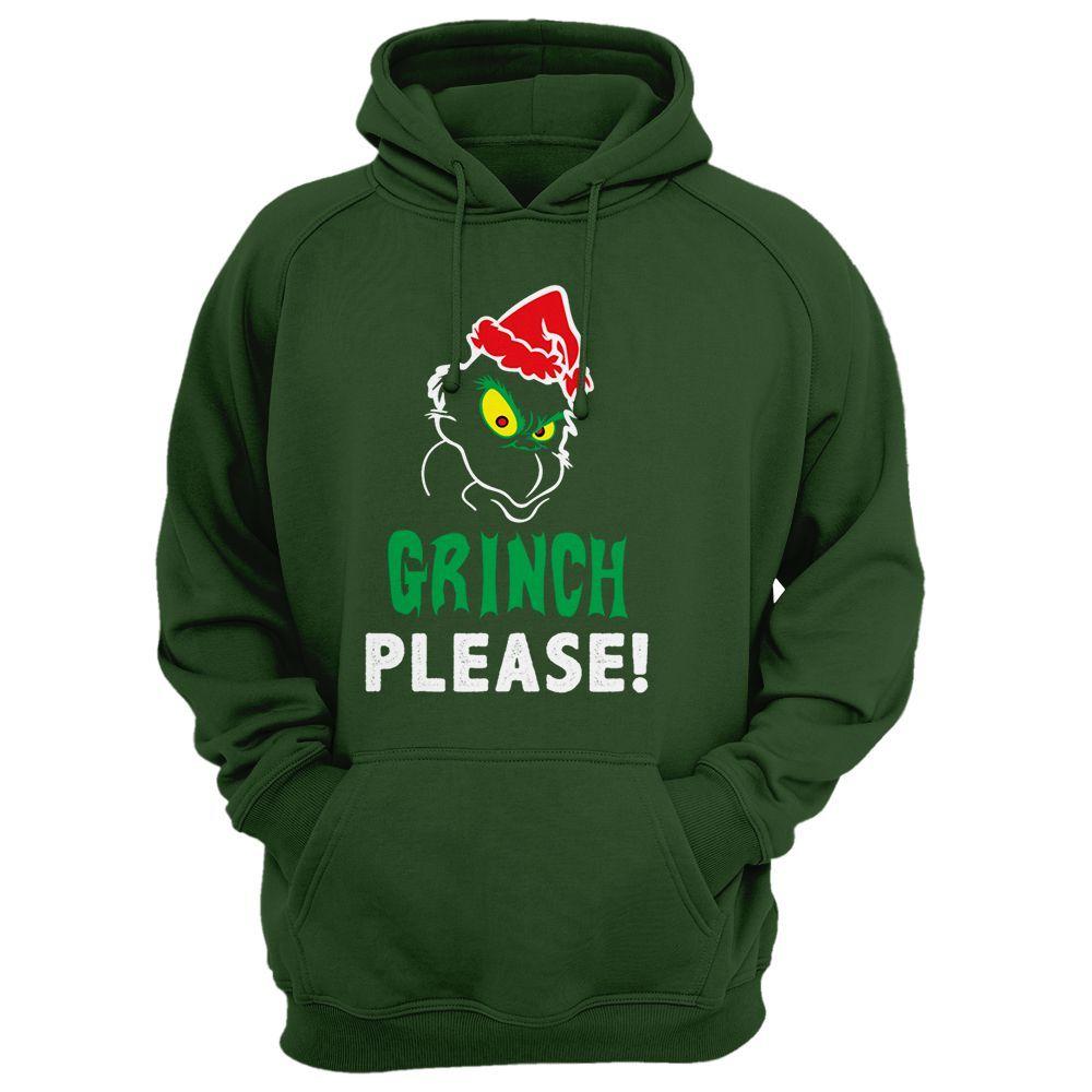 Grinch Please! Hoodie