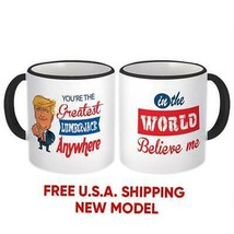 LUMBERJACK Gift Funny Trump : Mug Greatest Lumberjack Birthday Christmas... - $13.37+