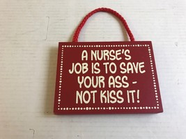 "NOVELTY 4.5 X 6"" RED AND WHITE A NURSES JOB WALL HANGING PRE-OWNED      ... - $9.74"
