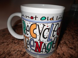 Tristar Cup Mug Im not Old Im A Recycled teenager fun coffee tea - $9.50