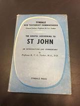 THE GOSPEL ACCORDING TO ST JOHN [Hardcover] Tasker, R, V, G.