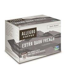 Allegro Coffee Single Serve Coffee Capsules (Extra Dark French Roast, 4 ... - $57.32
