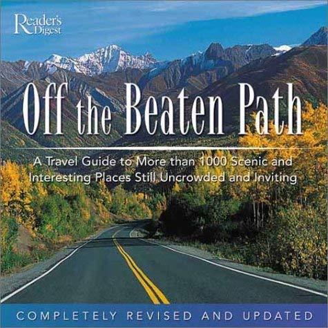 Off the Beaten Path Editors of Reader's Digest