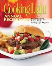 Cooking Light Annual Recipes 2004 (Cooking Light Cookbook) N A - $17.99