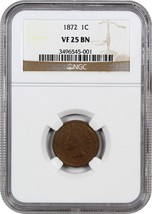 1872 1c NGC VF25 BN - Key Date - Indian Cent - Key Date - $349.20