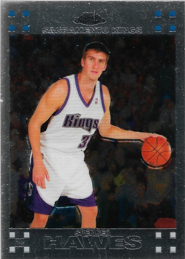 Spencer Hawes Topps Chrome 07-08 #118 Rookie Card Sacramento Kings