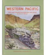 ~~~Western Pacific~The Last Transcontinental Railroad~Colo Rail Annual N... - $39.95