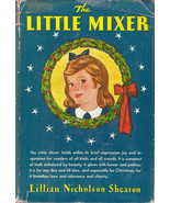 The Little Mixer 1945 Lillian Nicholson Shearon Christmas Hardcover Dust... - $8.90