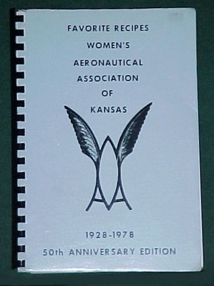 Women Aeronautical Assoc Kansas 1928-1977 History Aviation Industry Cookbook