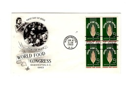 FDC ENVELOPE-FOOD FOR PEACE-WORLD FOOD CONGRESS BL 4 -1963 ART CRAFT CAC... - $0.98