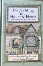 Decorating Your Heart & Home: God's Design for Joyful Living by Brenda S... - $12.49
