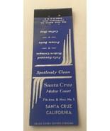 Vintage Matchbook Cover Matchcover Santa Cruz Motor Court Hotel CA - $1.29