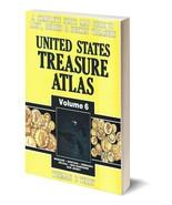 United States Treasure Atlas Volume 6 ~ Lost & Buried Treasure - $27.95