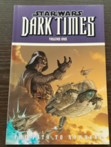 Star Wars Dark Times The Path to Nowhere Softcover Graphic Novel - $4.00
