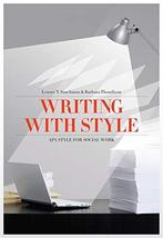 Writing with Style: APA Style for Social Work (Social Work Research Meth... - $20.54