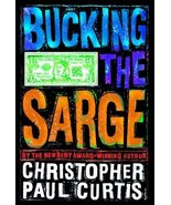 Bucking the Sarge Curtis, Christopher Paul - $1.80