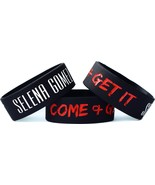 Selena Gomez Come and Get It - One Inch Silicone Wristband - $2.85