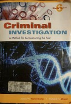 Criminal Investigation A Method For Reconstructing The Past James W Oste... - $36.45