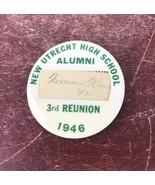 New Utrecht High School Alumni 3rd Reunion 1946 Pin - $5.00